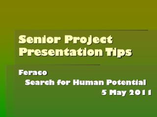 Senior Project Presentation Tips