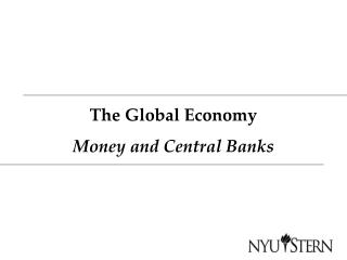 The Global Economy Money and Central Banks