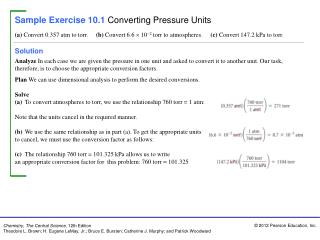 Sample Exercise 10.1 Converting Pressure Units