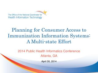 Planning for Consumer Access to Immunization Information Systems:  A  Multi-state Effort