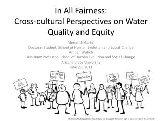 In All Fairness:  Cross-cultural Perspectives on Water Quality and Equity