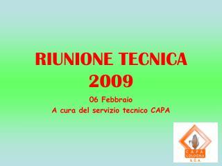 RIUNIONE TECNICA 2009