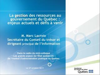 La  gestion  des ressources au gouvernement du Québec : enjeux actuels et défis à venir