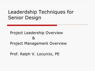 Leaderdship Techniques for Senior Design