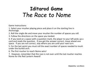 Iditarod Game The Race to Nome