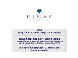 OCM (Reg. CE n. 1234/07 - Reg. CE n. 543/11) Disposizioni per l'anno 2013