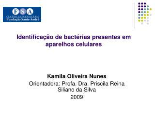 Identifica  o de bact rias presentes em aparelhos celulares