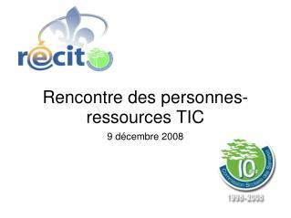 Rencontre des personnes-ressources TIC