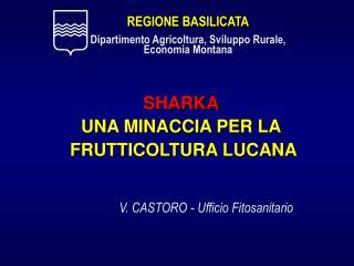 SHARKA UNA MINACCIA PER LA  FRUTTICOLTURA LUCANA