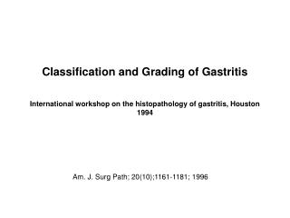 International workshop on the histopathology of gastritis, Houston 1994