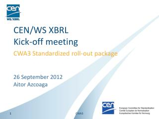 CEN/WS XBRL Kick-off meeting