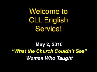 Welcome to  CLL English  Service!