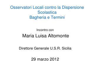 Osservatori Locali contro la Dispersione Scolastica  Bagheria e Termini