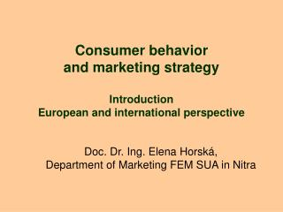Consumer behavior  and marketing strategy Introduction European and international perspective