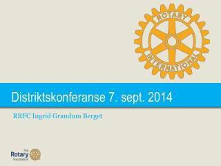 Distriktskonferanse  7. sept. 2014