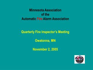Tom Antal, Fire Protection Consultant 	Antal & Associates, Inc. 	Minneapolis, MN