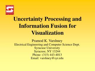 Uncertainty Processing and Information Fusion for Visualization