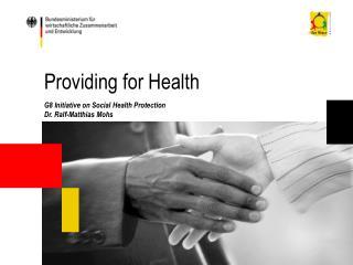 Providing for Health