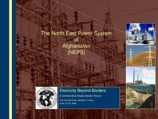 The North East Power System of Afghanistan (NEPS)