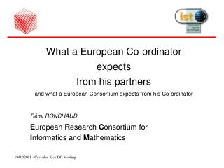 What a European Co-ordinator  expects  from his partners