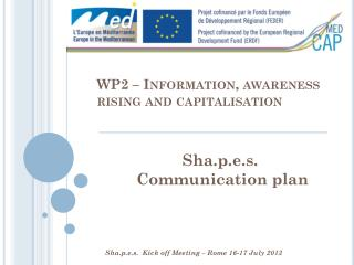 WP2 – Information,  awareness rising  and  capitalisation