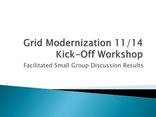 Grid Modernization 11/14  Kick-Off Workshop