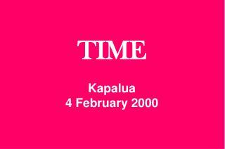 TIME Kapalua 4 February 2000