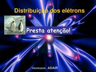 Distribuição dos elétrons