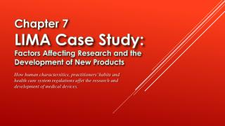 Chapter 7 LIMA Case Study: Factors Affecting Research and the Development of New Products