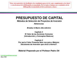 PRESUPUESTO DE CAPITAL Métodos de Selección de Proyectos de Inversión