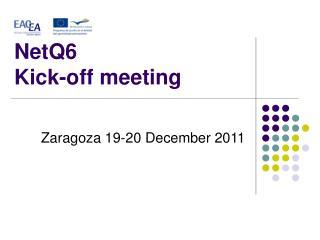 NetQ6  Kick-off meeting