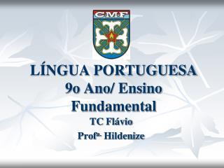 L�NGUA PORTUGUESA 9o  Ano /  Ensino  Fundamental