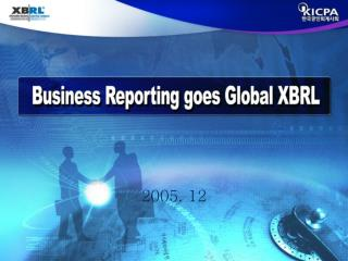 Business Reporting goes Global XBRL
