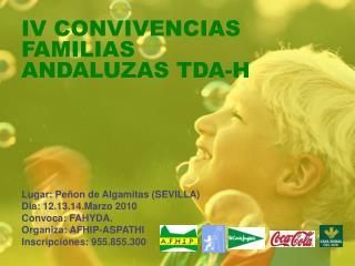 IV CONVIVENCIAS FAMILIAS ANDALUZAS TDA-H