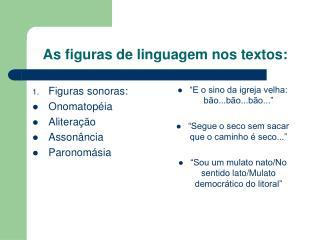 As figuras de linguagem nos textos: