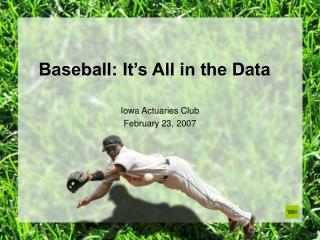 Baseball: It s All in the Data