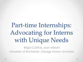 Part-time Internships: Advocating for Interns with Unique Needs