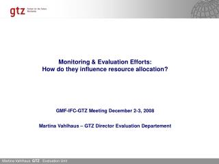 Content Hypothesis How does GTZ monitor and evaluate?