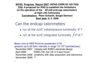INTAS  Progress  Report 2007 : INTAS-CERN 05-103-7555