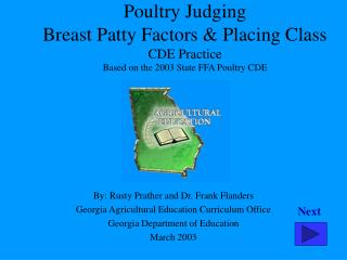 Poultry Judging  Breast Patty Factors  Placing Class CDE Practice Based on the 2003 State FFA Poultry CDE