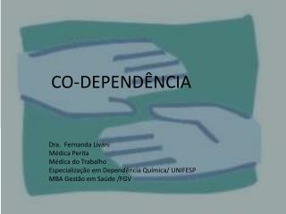 Dra.  Fernanda  Livani Médica Perita Médica do Trabalho