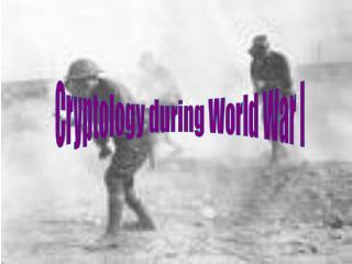 Cryptology during World War I