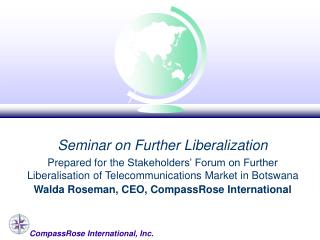 Seminar on Further Liberalization
