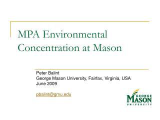 MPA Environmental Concentration at Mason