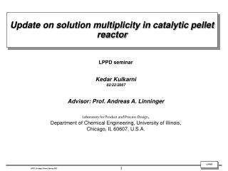 Update on solution multiplicity in catalytic pellet reactor