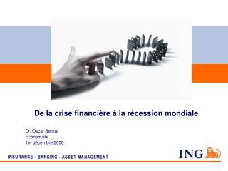 De la crise financière à la récession mondiale