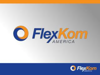 FlexKom  America Compensation Plan Training