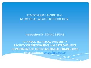 ATMOSPHERIC MODELING  NUMERICAL WEATHER PREDICTION