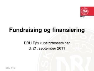 Fundraising og finansiering