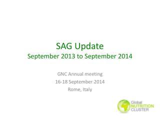 SAG Update September 2013 to September 2014